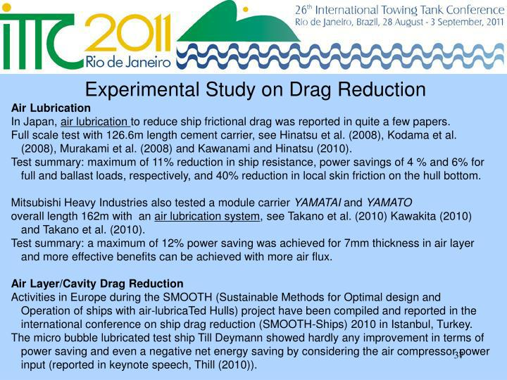 Experimental Study on Drag Reduction