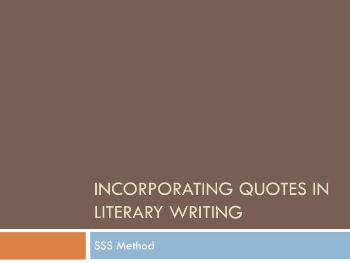 incorporating quotes in literary writing n.