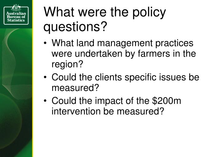 What were the policy questions?
