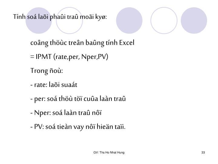 Tính soá laõi phaûi traû moãi kyø: