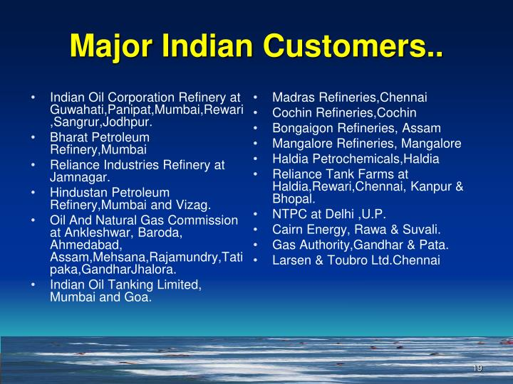 Indian Oil Corporation Refinery at Guwahati,Panipat,Mumbai,Rewari,Sangrur,Jodhpur.