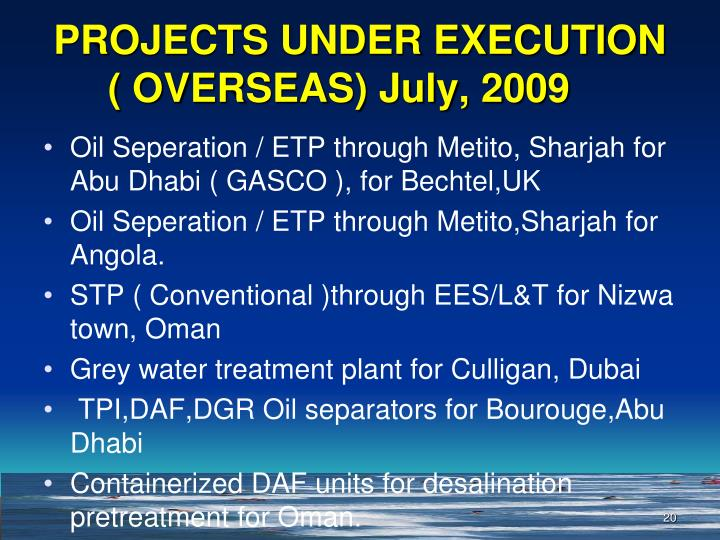 PROJECTS UNDER EXECUTION ( OVERSEAS) July, 2009
