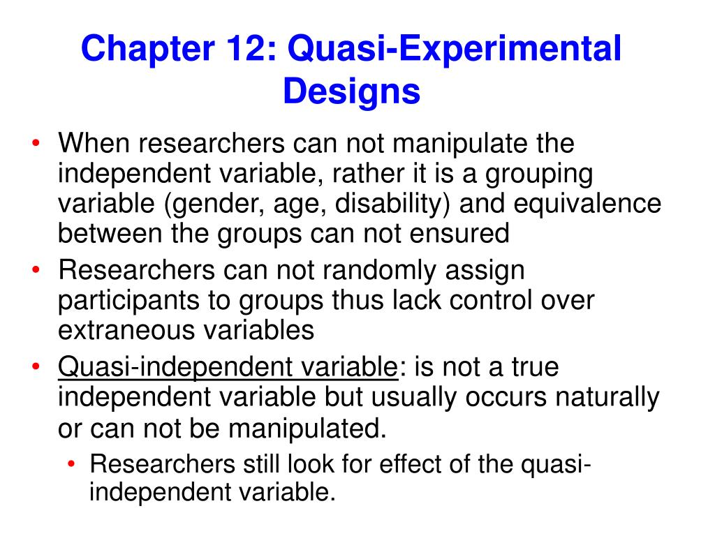 Ppt Chapter 12 Quasi Experimental Designs Powerpoint