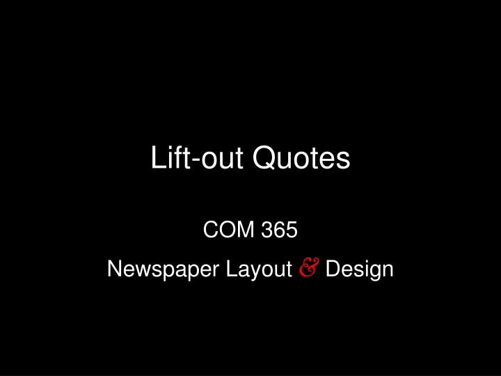 lift out quotes n.