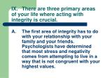 ix there are three primary areas of your life where acting with integrity is crucial