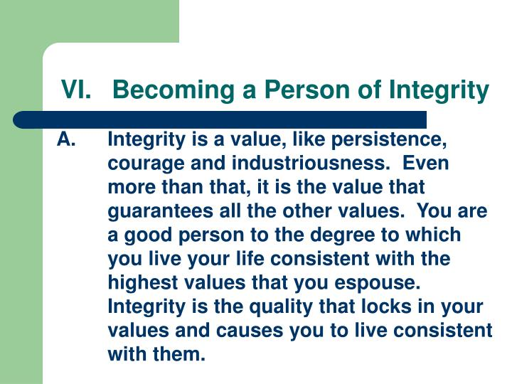 vi becoming a person of integrity