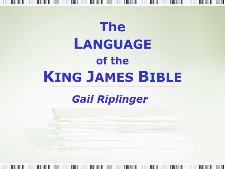 the l anguage of the k ing j ames b ible n.