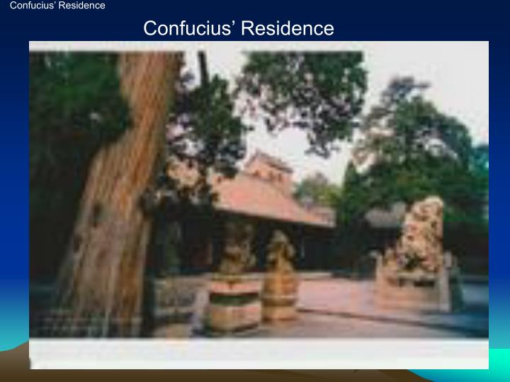 Confucius' Residence
