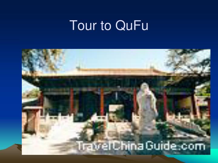 Tour to QuFu