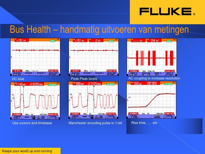 Bus Health – handmatig uitvoeren van metingen