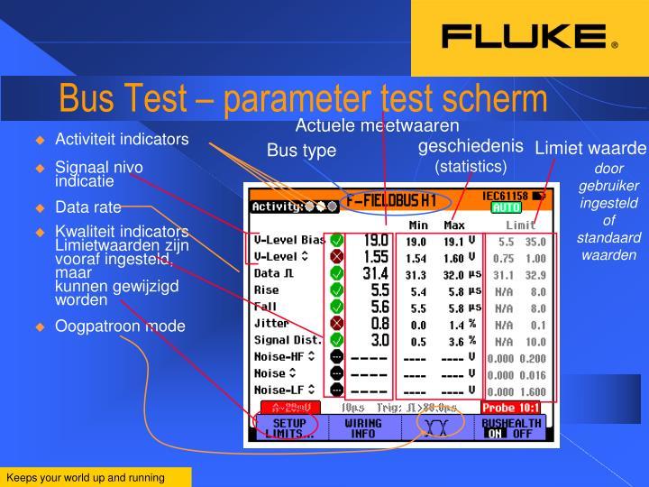 Bus Test – parameter test scherm