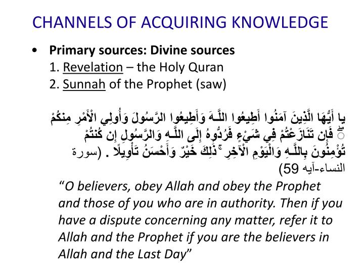 CHANNELS OF ACQUIRING KNOWLEDGE