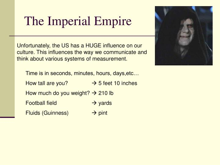 The Imperial Empire