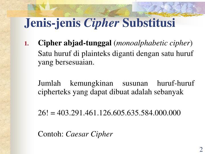 Jenis jenis cipher substitusi