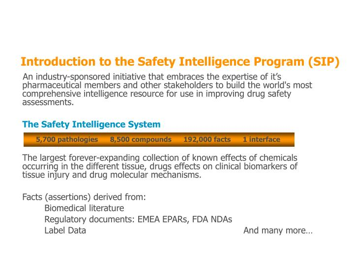 An industry-sponsored initiative that embraces the expertise of it's pharmaceutical members and other stakeholders to build the world's most comprehensive intelligence resource for use in improving drug safety assessments.