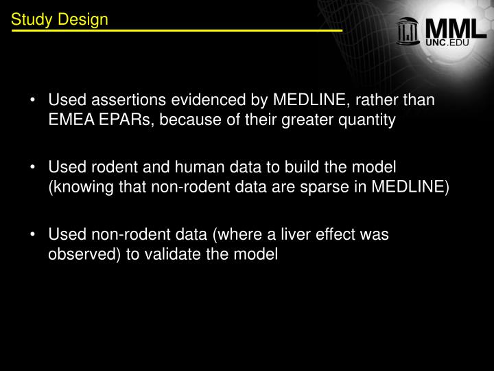 Used assertions evidenced by MEDLINE, rather than EMEA EPARs, because of their greater quantity