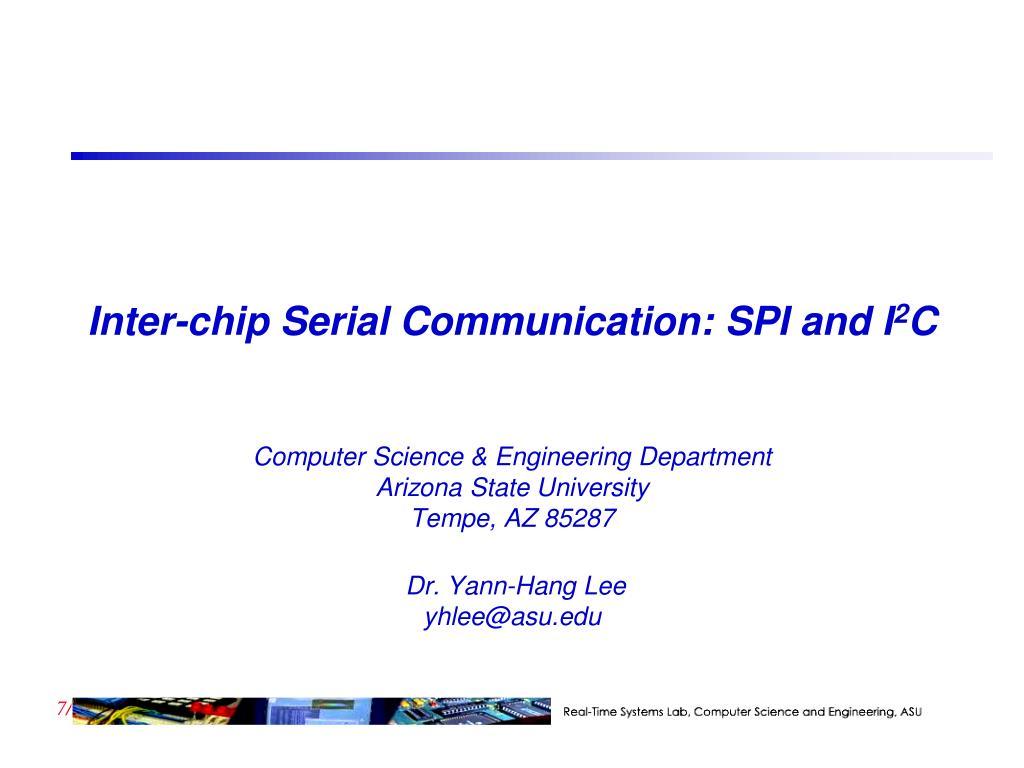 PPT - Inter-chip Serial Communication: SPI and I 2 C