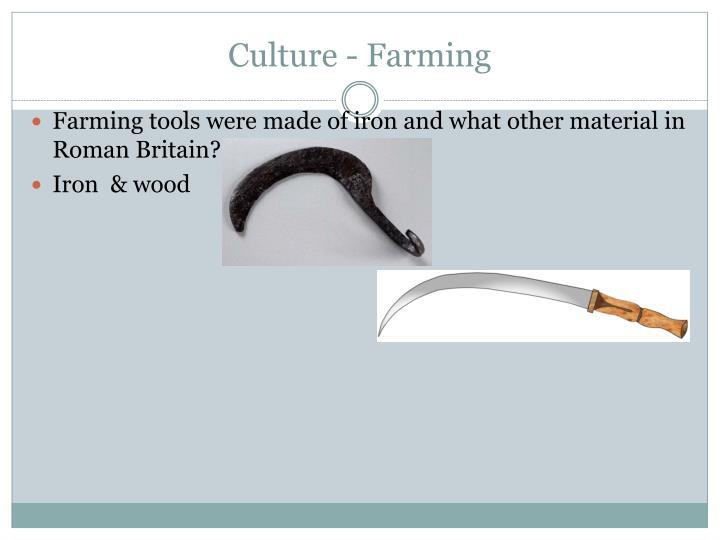 Culture - Farming
