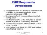 c2be programs in development