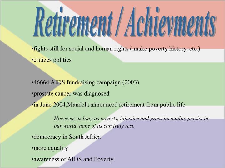 Retirement / Achievments