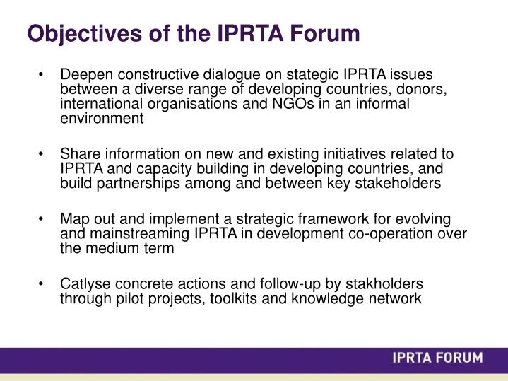 Objectives of the iprta forum