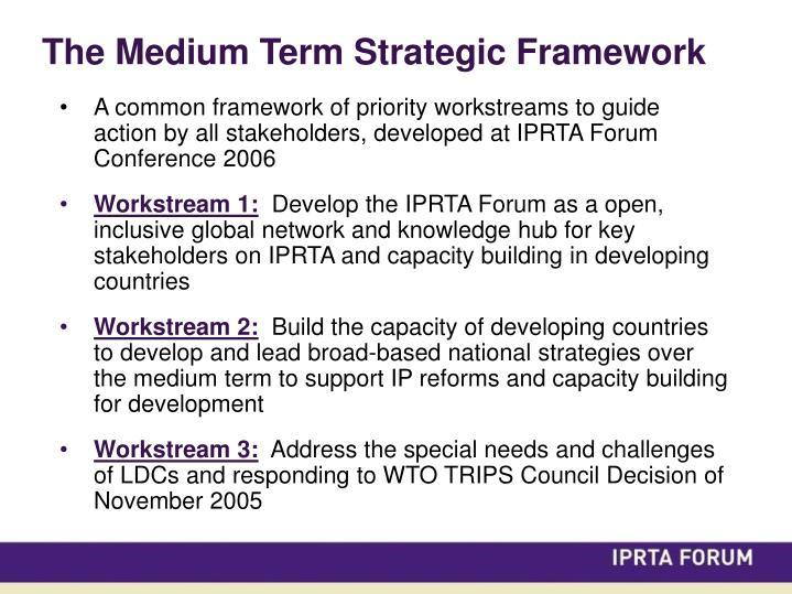 The Medium Term Strategic Framework