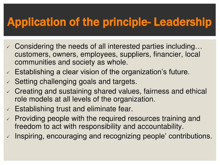 Application of the principle- Leadership