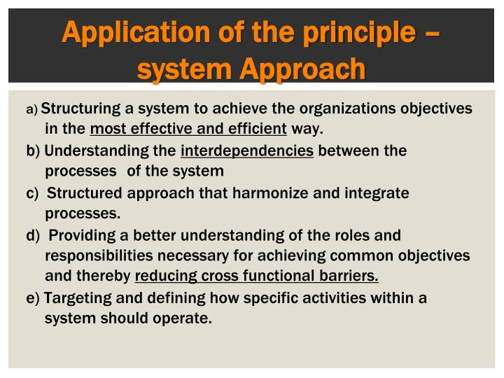 Application of the principle – system Approach