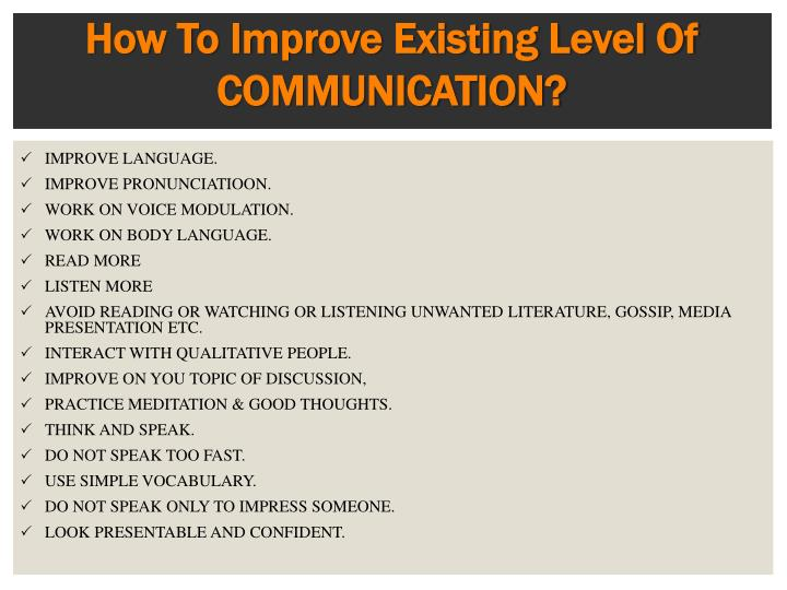 How To Improve Existing Level Of