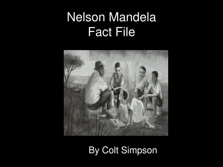 nelson mandela fact file n.
