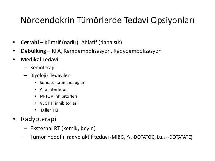Nöroendokrin Tümörlerde Tedavi Opsiyonları