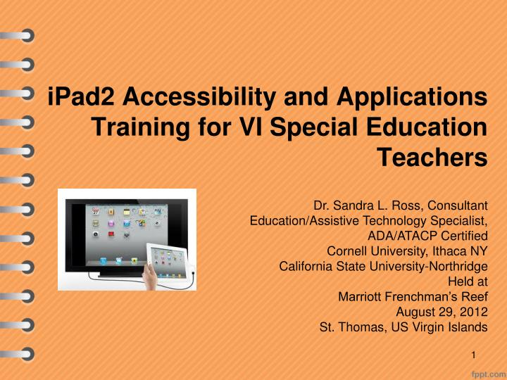 ipad2 accessibility and applications training for vi special education teachers n.