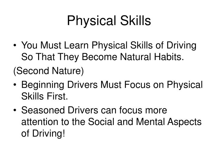 Physical Skills