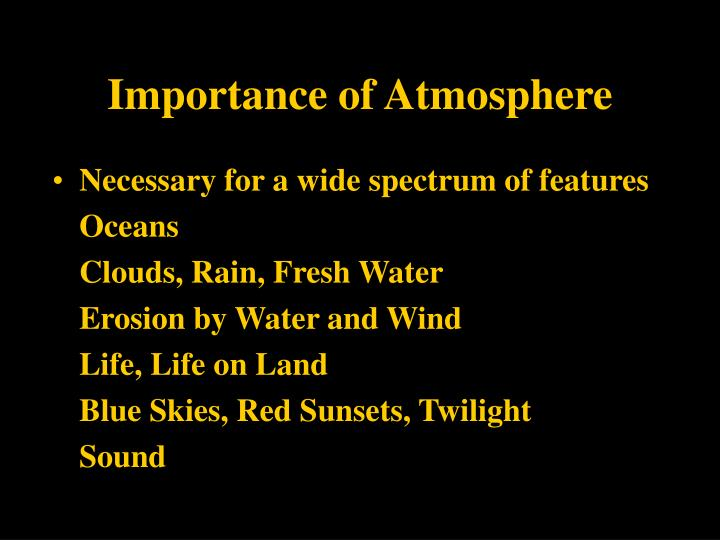 Importance of Atmosphere