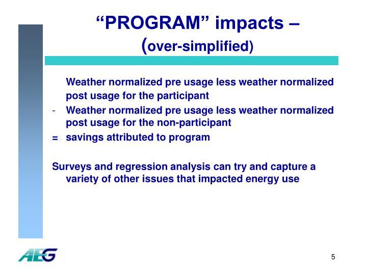 """""""PROGRAM"""" impacts –"""