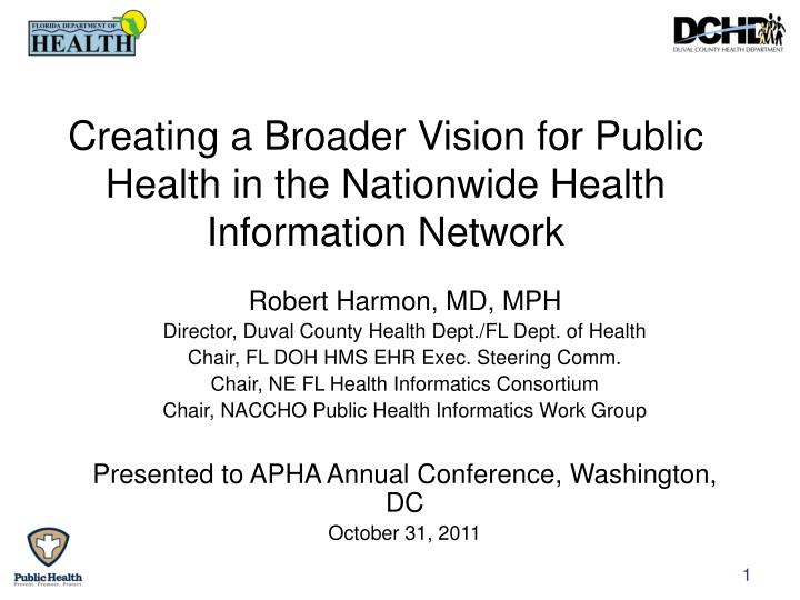 Creating a Broader Vision for Public Health in the Nationwide Health Information Network