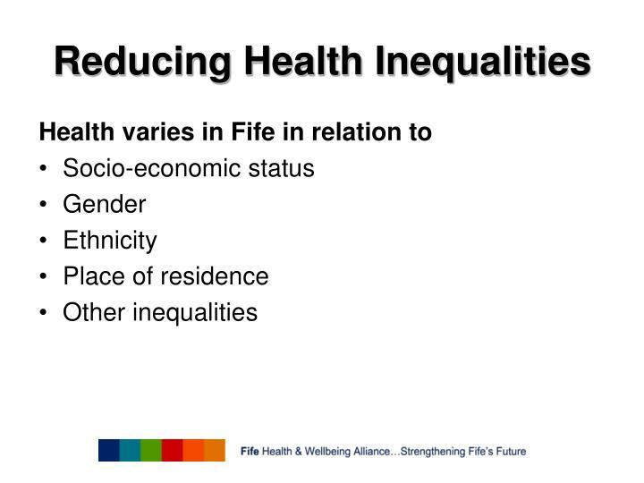 Reducing health inequalities