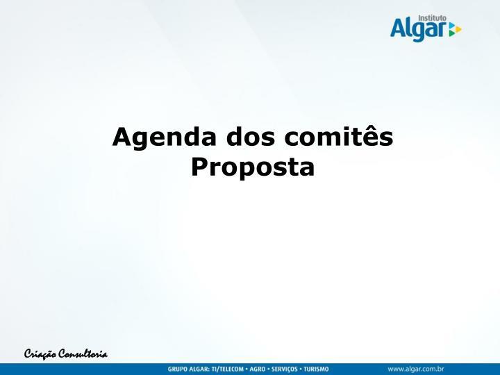 Agenda dos comitês