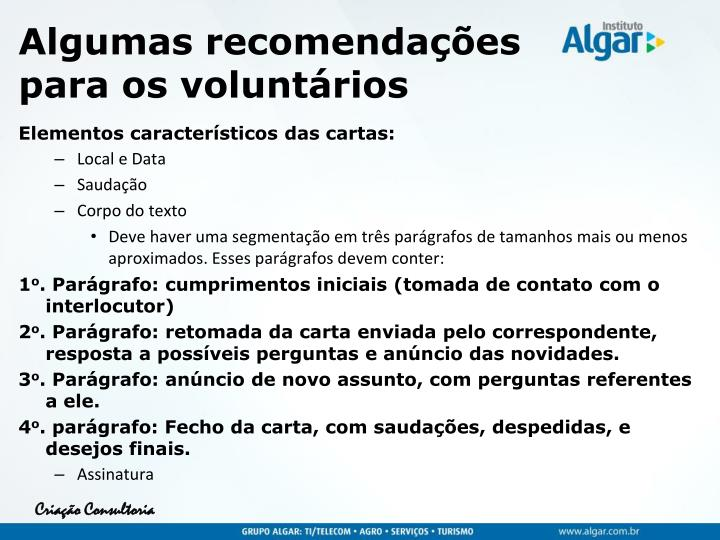 Algumas recomendações para os voluntários