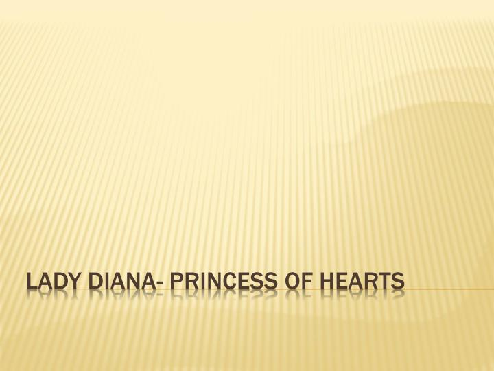 lady diana princess of hearts n.