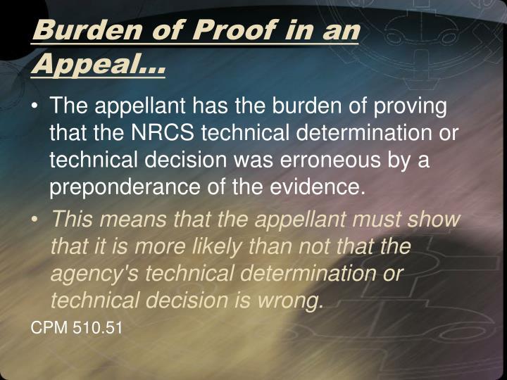 Burden of Proof in an Appeal…