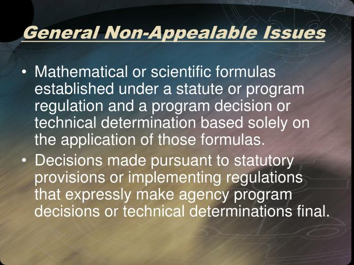 General Non-Appealable Issues