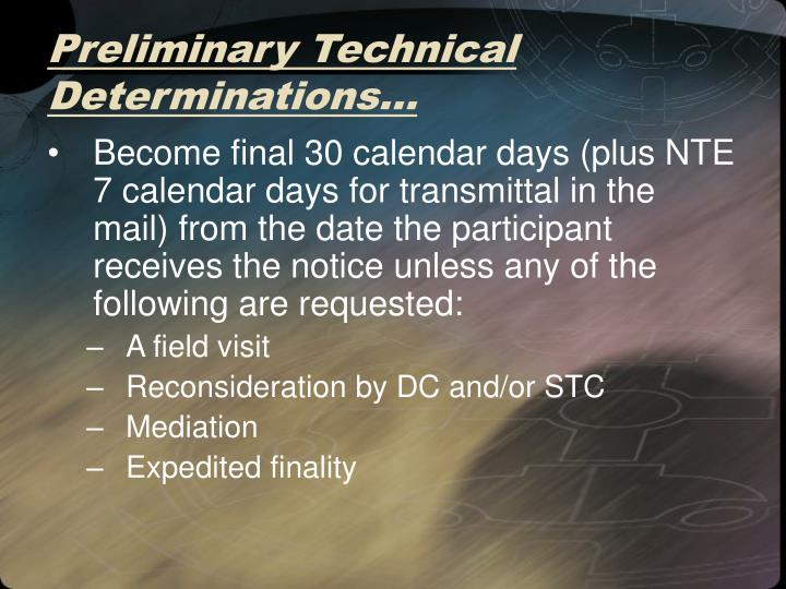 Preliminary Technical Determinations…