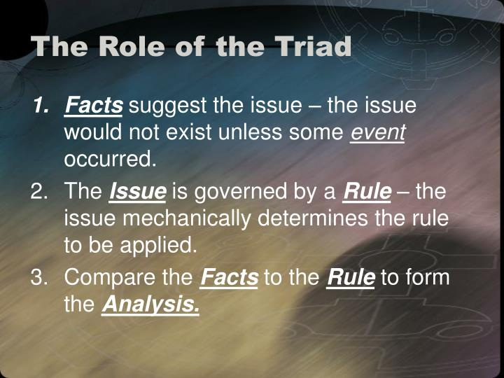 The Role of the Triad