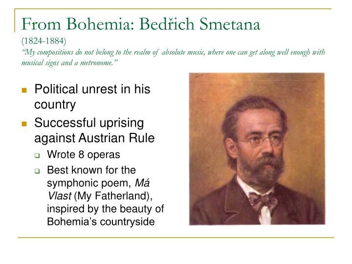 From Bohemia: Bedřich Smetana