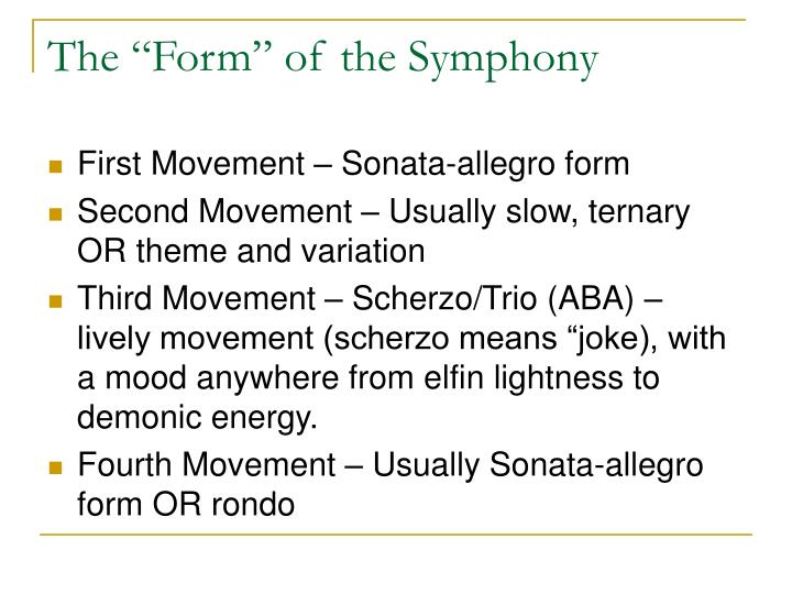 """The """"Form"""" of the Symphony"""