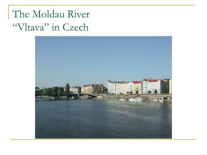 The Moldau River