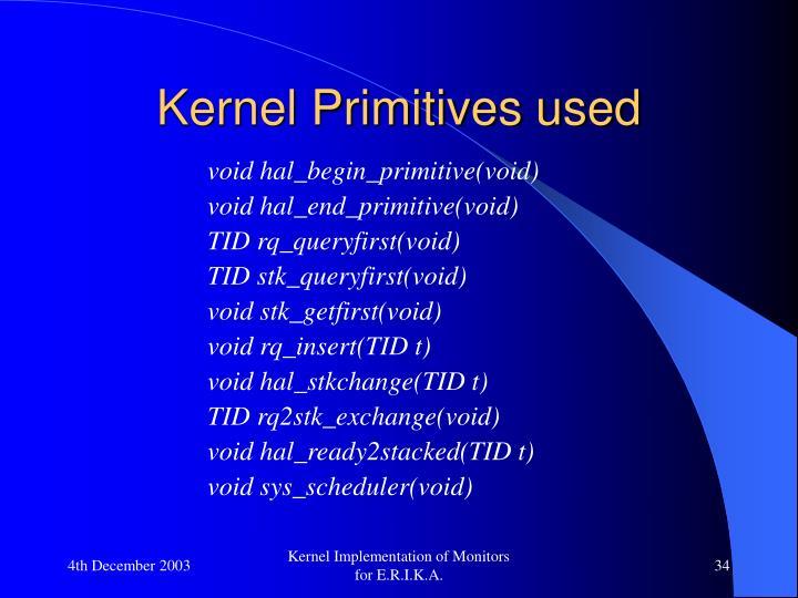 Kernel Primitives used