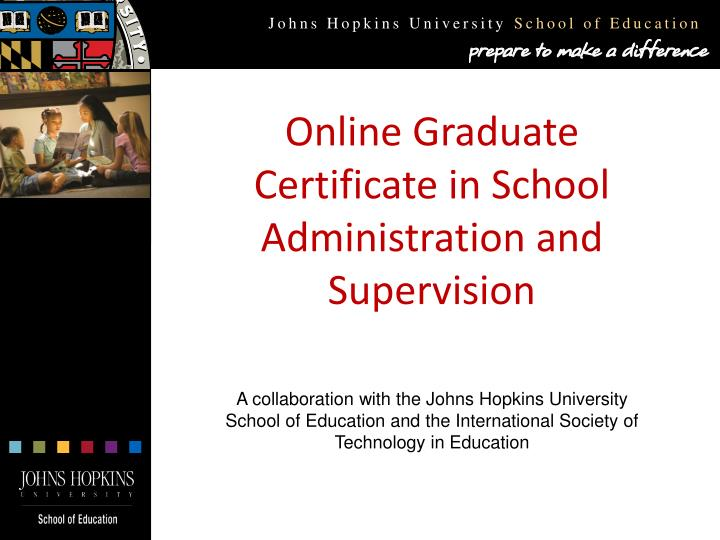 Ppt Online Graduate Certificate In School Administration And