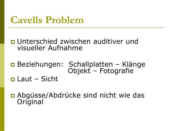 Cavells Problem